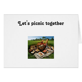 LET'S PICNIC TOGETHER ON OUR SPECIAL DAY GREETING CARDS
