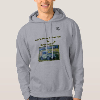 Let's Plan A Day To Be Spontaneous Hoodie