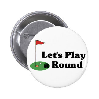 Let's Play a Round Button