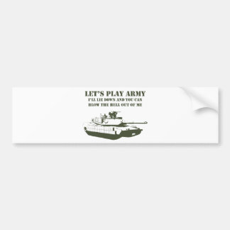 Let's Play Army Bumper Sticker