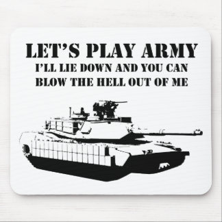 Let's Play Army Mouse Pad