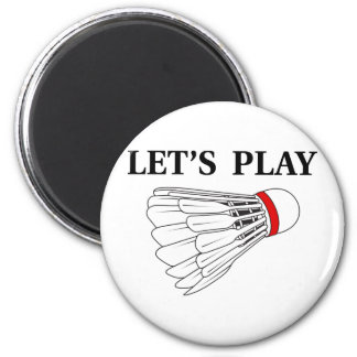 Let's Play Badminton 2 Inch Round Magnet