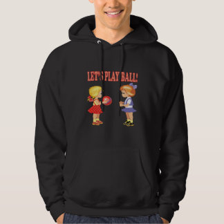 Lets Play Ball Hooded Sweatshirt