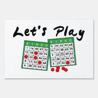Let's Play Bingo Sign