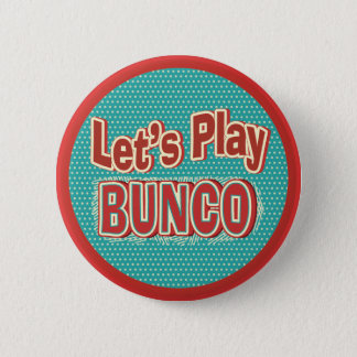 Let's Play Bunco Pinback Button