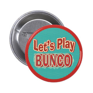 Let's Play Bunco Pinback Button