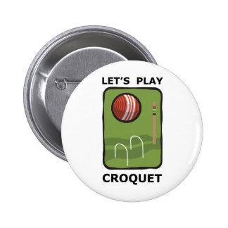 Let's Play Croquet Pinback Button