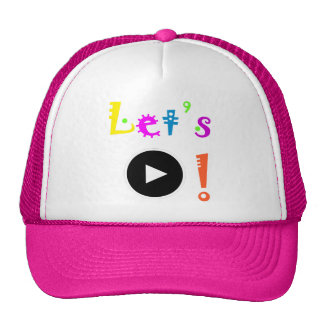 """""""Let's Play!"""" Hat"""