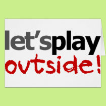 Let's Play Outside! Card