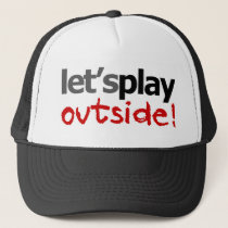 Let's Play Outside! Trucker Hat