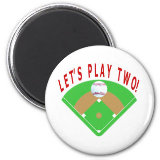 Let's Play Two Baseball T-Shirts & Gifts Magnet