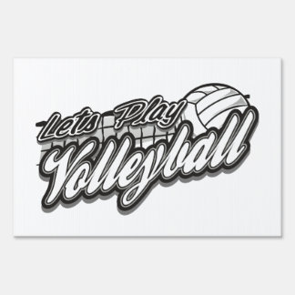 Lets Play Volleyball Lawn Sign
