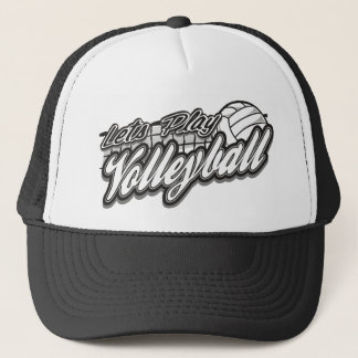 Lets Play Volleyball Trucker Hat
