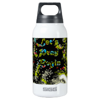 Lets pray Begin Sart Insulated Water Bottle