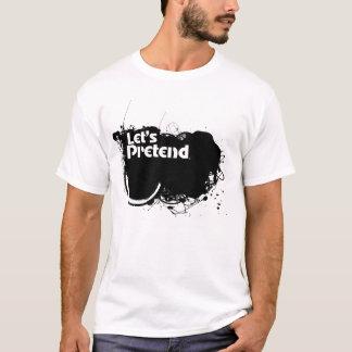 Let's Pretend T-Shirt