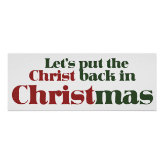 Let's put the Christ back in Christmas Poster