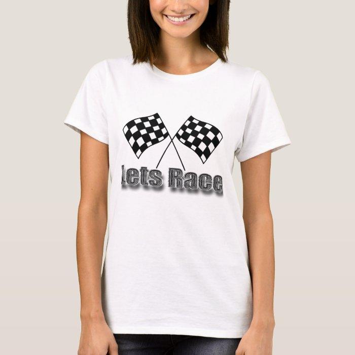 Lets Race T-Shirt