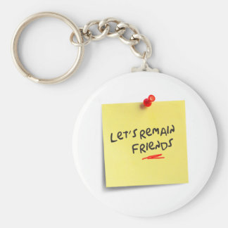 Let's remain friends basic round button keychain