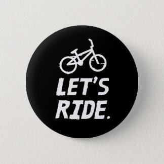 Let's Ride City and Mountain Cyclist Humor Pinback Button