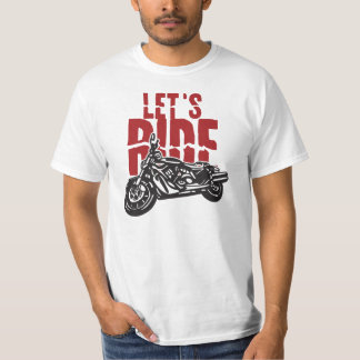 Lets Ride Motorcycle Design T-Shirt
