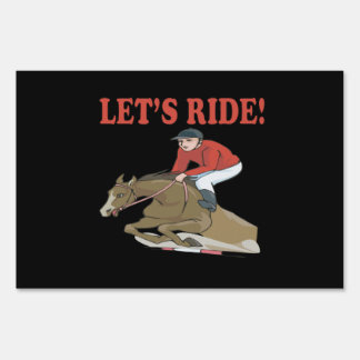 Lets Ride Yard Sign