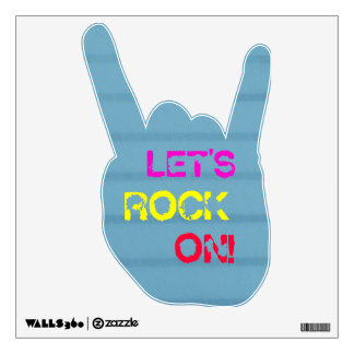 Let's Rock On!  Wall Decal