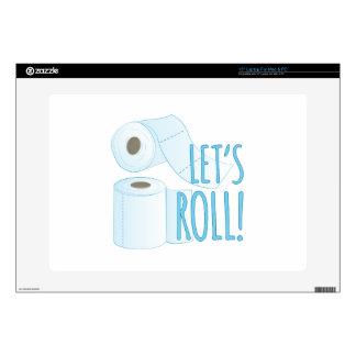 """Lets Roll 15"""" Laptop Skins"""