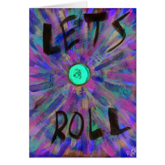 Let's Roll Card