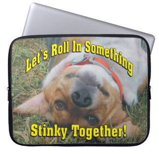 Let's Roll In Something Stinky Together Beagle Computer Sleeve