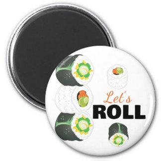 Lets Roll Magnet