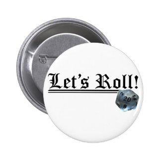 Let's Roll! Pinback Button