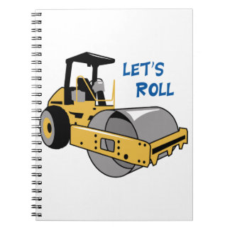 Lets Roll Spiral Notebook