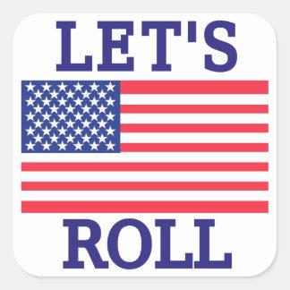 Lets Roll Square Sticker