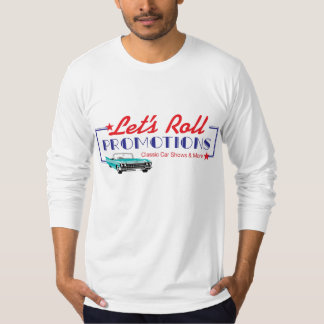 Lets Roll T-Shirt - Nice