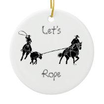 Let's Rope Ceramic Ornament