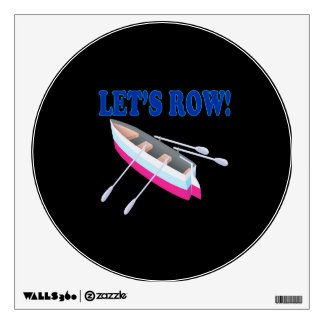 Lets Row Wall Decal