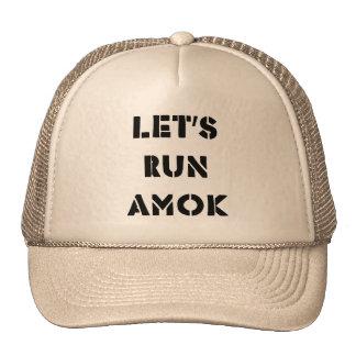 Let's Run Amok Trucker Hat