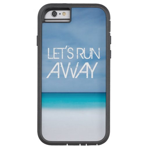 Let's Run Away quote travel saying beach ocean iPhone 6 Case