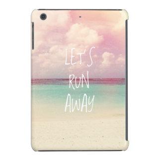 Let's Run Away Wanderlust iPad Mini Retina Cases