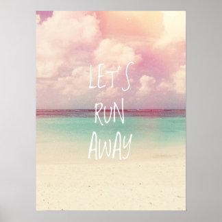 Let's Run Away Wanderlust Poster