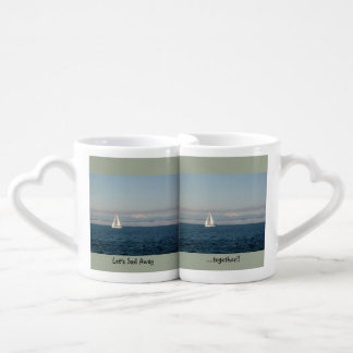 Let's Sail Away...Together Couples Mugs