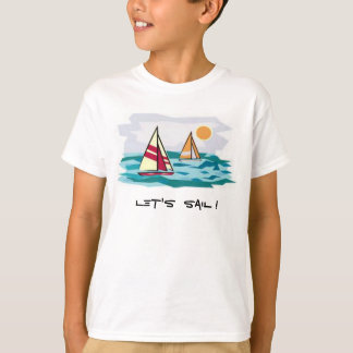 Let's Sail ! T T-Shirt