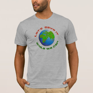 Let's Save It T-Shirt