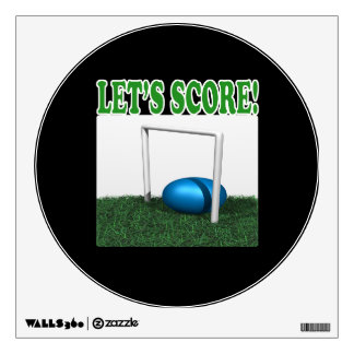Lets Score Wall Sticker