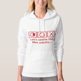 Let's Settle This Like Adults... Hoodie