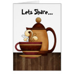 Lets Share... Greeting Card