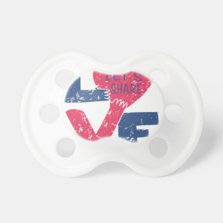 let's share love pacifier