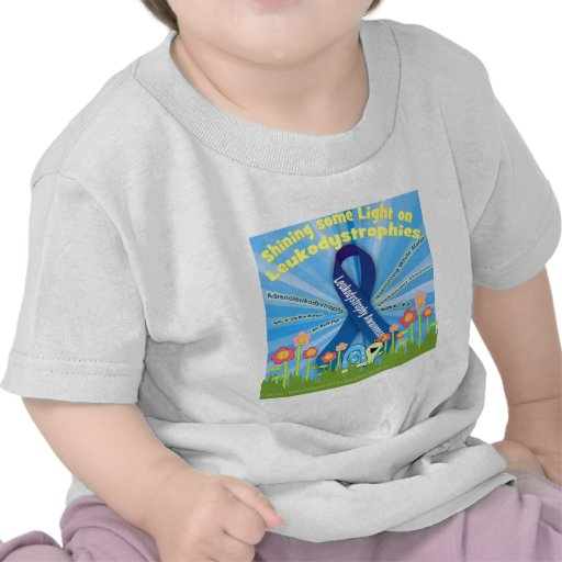 Let's Shine some Light on Leukodystrophies T-shirts