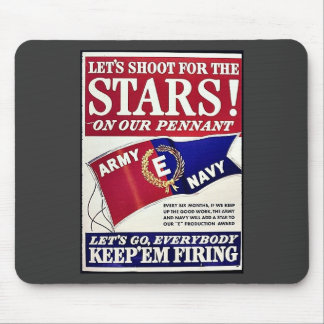 Let's Shoot For The Stars On Our Pennant Mousepad