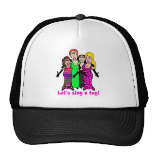 Let's Sing a Tag Trucker Hat